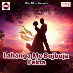 Lahanga Me Bujbuja Fekta songs