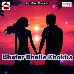 Bhatar Bhaile Khokha songs