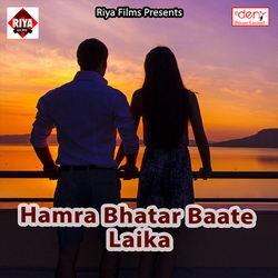 Hamra Bhatar Baate Laika songs