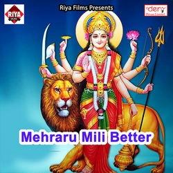 Mehraru Mili Better songs