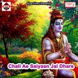 Chali Ae Saiyaan Jal Dhare songs