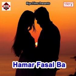 Hamar Fasal Ba songs