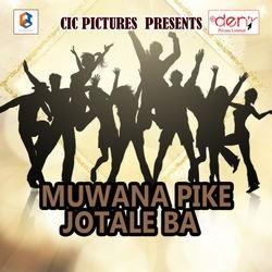 Listen to Muwana Pike Jotale Ba songs from Muwana Pike Jotale Ba