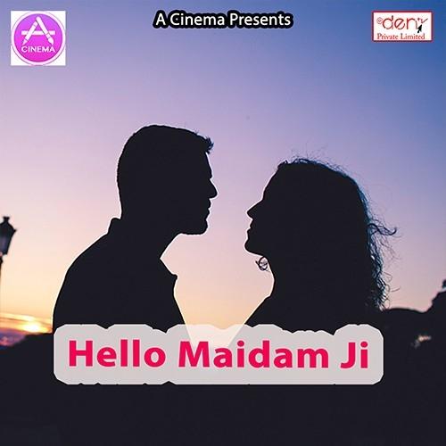 Hello Maidam Ji songs