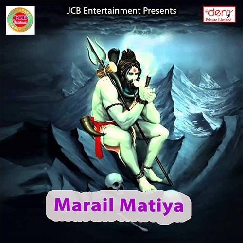 Marail Matiya songs