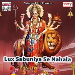 Listen to Nichava Mahkata songs from Lux Sabuniya Se Nahala