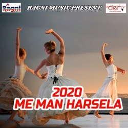 2020 Me Man Harsela songs