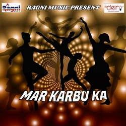 Mar Karbu Ka songs