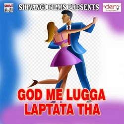 God Me Lugga Laptata Tha songs