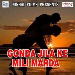 Gonda Jila Ke Mili Marda songs