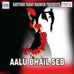 Aalu Bhail Seb songs