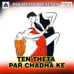Listen to Kekra Se Jaan Batayabe Li songs from Ten Theta Par Chadha Ke