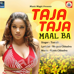 Listen to Apana Banala songs from Taja Taja Maal Ba