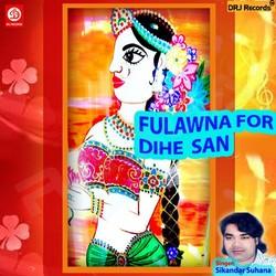 Listen to Maai Gharva Main Bahute songs from Fulawna For Dihe San