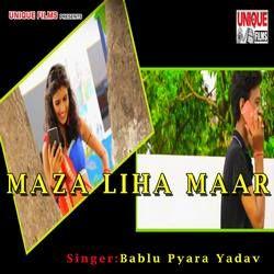Maza Liha Maar songs