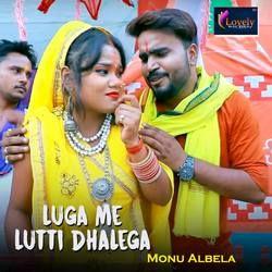 Luga Me Lutti Dhalega songs