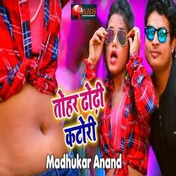 Tohar Dhodhi Katori songs