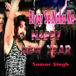 Biyar Se Naha Ke Happy New Year songs