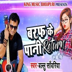 Baraf Ke Paani Return songs
