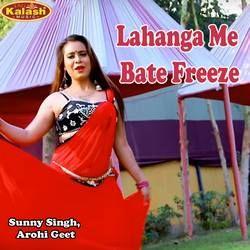 Lahanga Me Bate Freeze songs