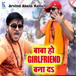 Baba Ho Girlfriend Bana Da songs