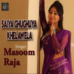 Saiya Ghughuya Khelawela songs