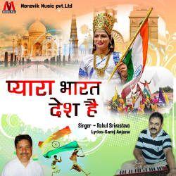 Pyara Bharat Desh Hai songs