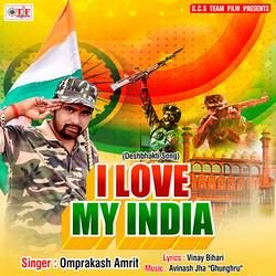 I Love My India songs