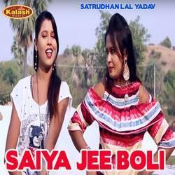 Saiya Jee Boli songs