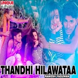 Thandhi Hilawataa songs