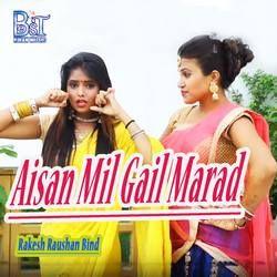 Listen to Aisan Mil Gail Marad songs from Aisan Mil Gail Marad