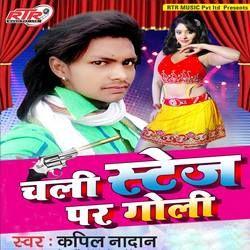 Chali Stage Par Goli songs