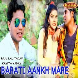 Barati Aankh Mare songs
