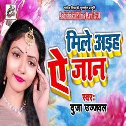 Mile Aaihe E Jaan songs