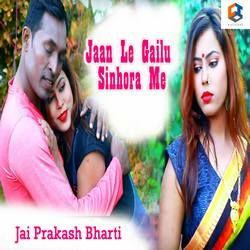 Jaan Le Gailu Sinhora Me songs