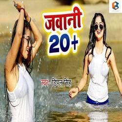 Jawani Twenty Plus songs