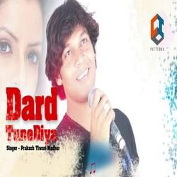 Dard Tune Diya songs