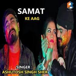 Samat Ke Aag songs