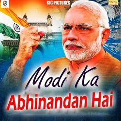 Listen to Modi Ka Abhinandan Hai songs from Modi Ka Abhinandan Hai