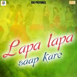 Lapa Lapa Saap Kare songs