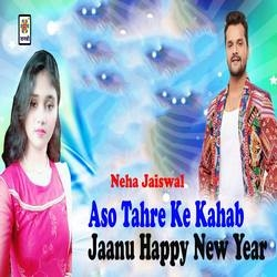 Aso Tahre Ke Kahab Jaanu Happy New Year songs