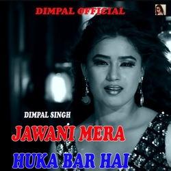 Jawani Mera Huka Bar Hai songs