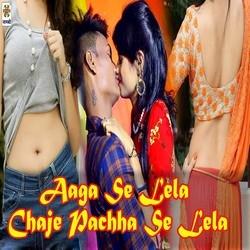 Aaga Se Lela Chaje Pachha Se Lela songs