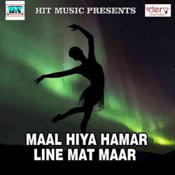 Listen to Holi Me Puwa Bani Rakhle songs from Maal Hiya Hamar Line Mat Maar