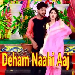 Deham Naahi Aaj songs