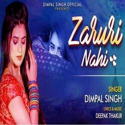 Zaruri Nahi songs