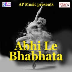 Listen to Jaat Badu Chhod Ke Karejawa songs from Abhi Le Bhabhata