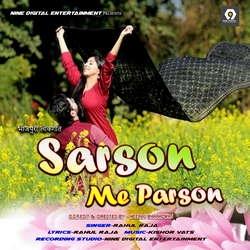 Sarson Me Parson songs