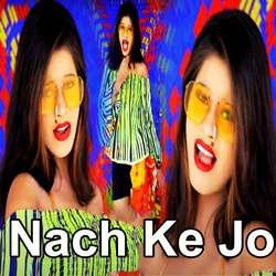 Nach Ke Jo songs