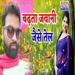 Badhata Jawani Jaise Tel songs